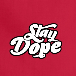 Stay Dope - Adjustable Apron