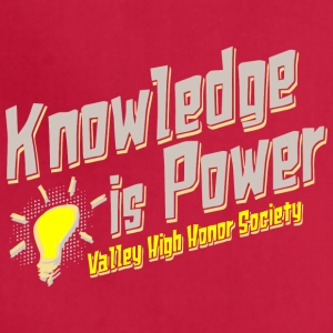 Knowledge is Power Valley High Honor Society - Adjustable Apron