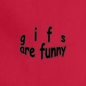 gifs are funny - Adjustable Apron