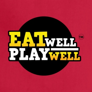 EAT WELL PLAY WELL - Adjustable Apron