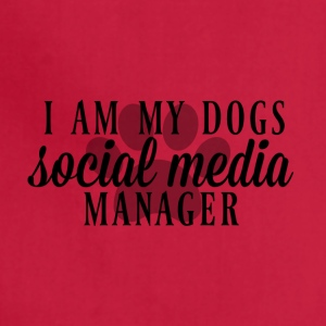 I am my dogs social media manager - Adjustable Apron