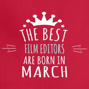 Best FILM_EDITORS are born in march - Adjustable Apron