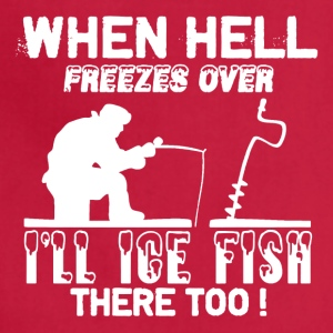 Ice Fishing Tee Shirt - Adjustable Apron