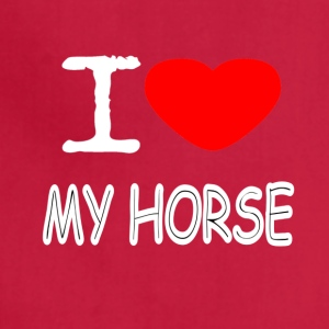 I LOVE MY HORSE - Adjustable Apron