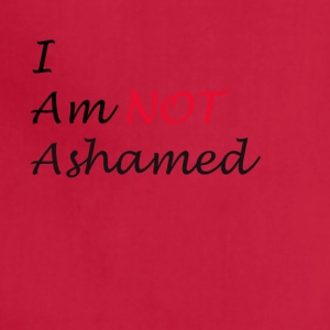 Not Ashamed - Adjustable Apron