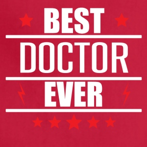 Best Doctor Ever - Adjustable Apron