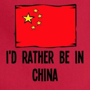 I'd Rather Be In China - Adjustable Apron