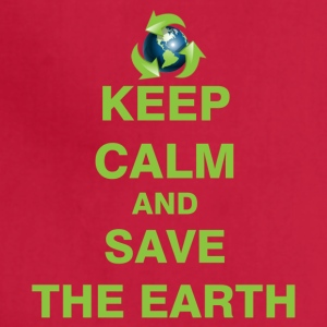 Keep Calm and Save The Earth - Adjustable Apron