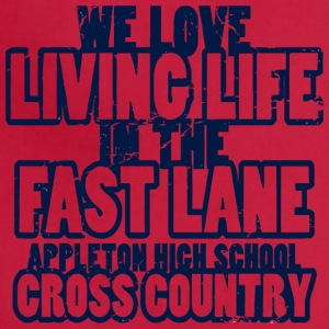 We Love Living Life In The Fast Lane Appleton High - Adjustable Apron