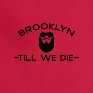 Brooklyn Till We Die - Adjustable Apron