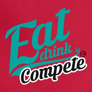 EAT DRINK COMPETE - Adjustable Apron