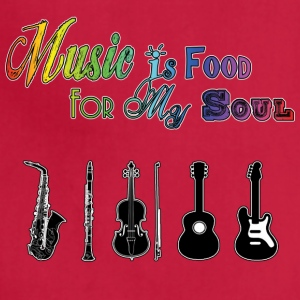 Music Is Food For My Soul - Instruments - Adjustable Apron