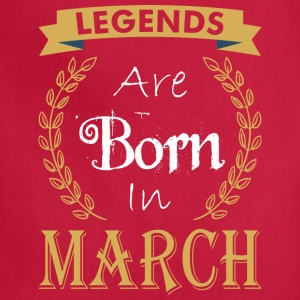 Legend Are Born In March - Adjustable Apron
