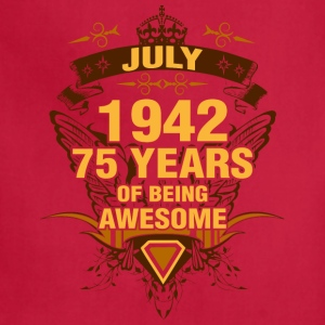 July 1942 75 Years of Being Awesome - Adjustable Apron