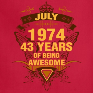 July 1974 43 Years of Being Awesome - Adjustable Apron