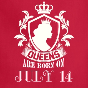 Queens are born on July 14 - Adjustable Apron