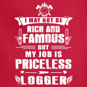 My job is priceless Logger T-Shirt - Adjustable Apron