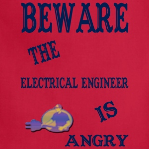 Beware The Electrical Engineer Is Angry - Adjustable Apron