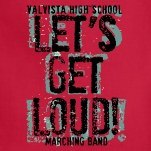 VALVISTA HIGH SCHOOL LET S GET LOUD MARCHING BAND - Adjustable Apron