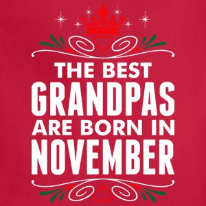 The Best Grandpas Are Born In November - Adjustable Apron