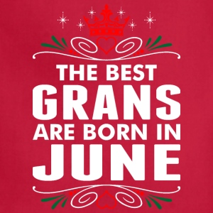 The Best Grans Are Born In June - Adjustable Apron