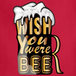 Wish you were beer! - Adjustable Apron