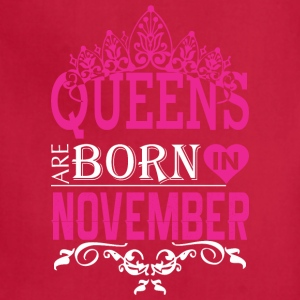 Queens Are Born In November - Adjustable Apron