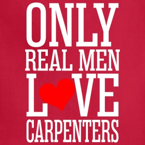 Only Real Men Love Carpenters - Adjustable Apron