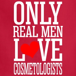 Only Real Men Love Cosmetologists - Adjustable Apron
