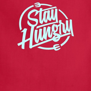 Stay hungry - Adjustable Apron