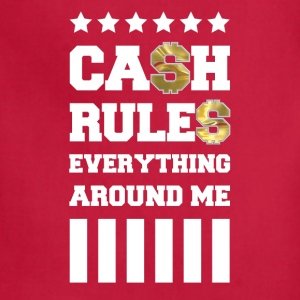 Cash Rules Everything Around Me - Adjustable Apron