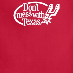 Don t Mess With Texas - Adjustable Apron