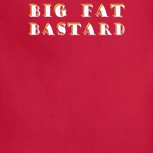 BIG FAT BASTARD - Adjustable Apron