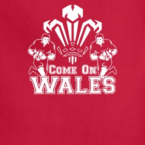 Come On Wales Funny Nations Rugby Funny - Adjustable Apron
