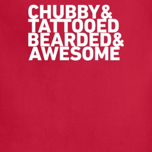 Chubby Tattooed Bearded Awesome Funny - Adjustable Apron