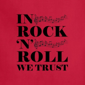 In Rock n Roll We Trust - Adjustable Apron