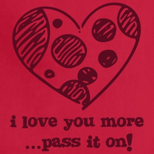 I Love You More - Freehand - Adjustable Apron