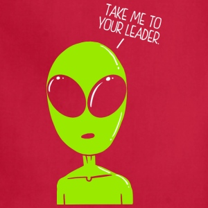 Take Me To Your Leader Alien - Adjustable Apron