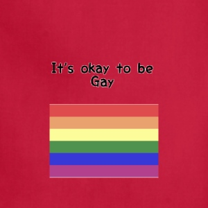 It's okay to be gay - Adjustable Apron