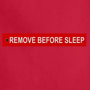 REMOVE BEFORE SLEEP - Adjustable Apron