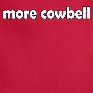 More Cowbell - Adjustable Apron