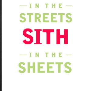 In the streets sith in the sheets - iPhone 7 Plus Rubber Case