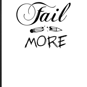 Fail More - iPhone 7 Plus Rubber Case