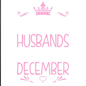 The Best Husbands Are Born In December - iPhone 7 Plus Rubber Case