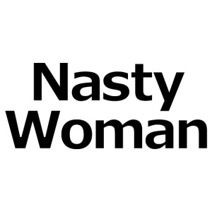 Nasty Woman - iPhone 7 Plus Rubber Case