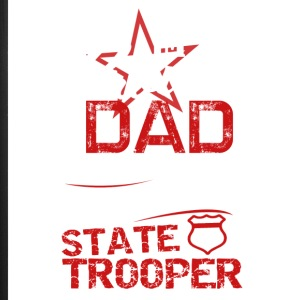 State Trooper Dad Shirt - iPhone 7 Plus Rubber Case