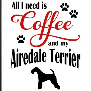 Airdale Terrier Coffee - iPhone 7 Plus Rubber Case