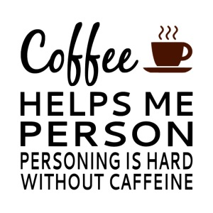 Coffee Helps Me Person - iPhone 7 Plus Rubber Case