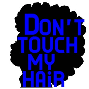 Dont Touch My Natural Hair T-Shirt - iPhone 7 Plus Rubber Case