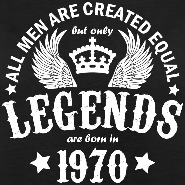 Only Legends are Born in 1970